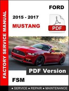 Manual De Taller/ Diagramas Eléctrico Mustang Gt 2015 -17 6g