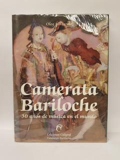 Camerata Bariloche - 30 Años De Música En El Mundo
