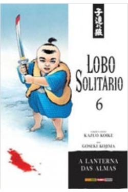 Livro: Lobo Solitario, Vol 6 - Kazuo Koike; Goseki Kojima