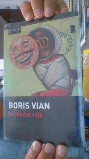 Boris Vian. Hierba Roja