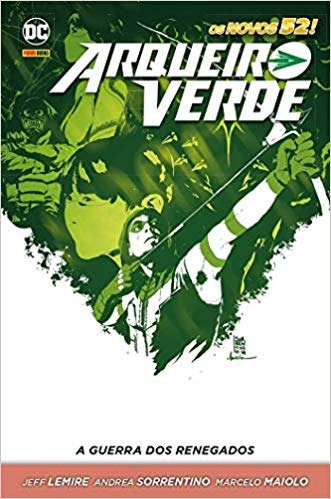 Arqueiro Verde A Guerra Dos Renegados Arqueiro Verde A G