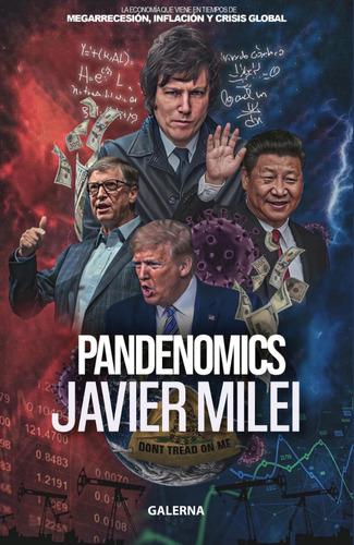 Libro Pandenomics - Javier Milei