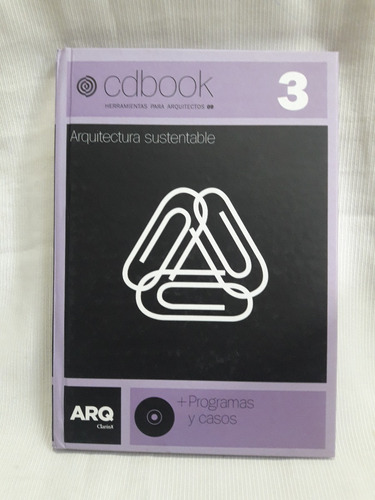 Imagen 1 de 8 de Arquitectura Sustentable 3 Arte Grafico Ed. Tapa Dura C/cd