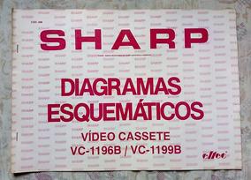Esquemário Antigo Sharp Vídeo Cassete Vc-1196b E Vc-1199b