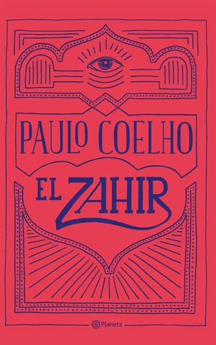 Imagen 1 de 2 de El Zahir De Paulo Coelho- Planeta