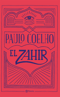 El Zahir De Paulo Coelho- Planeta