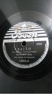 Disco 78 Rpm - Muraro (piano) - Baião (luiz Gonzaga)/ Moto