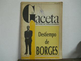 Revista La Gaceta-destiempo De Borges-f.c.e.-agosto 1986