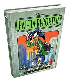 Pateta Repórter (português) Capa Dura Edição De Colecionador