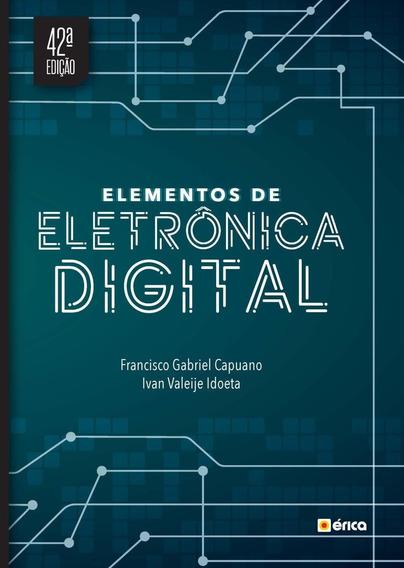 Elementos De Eletrônica Digital - 42ª Ed. 2019