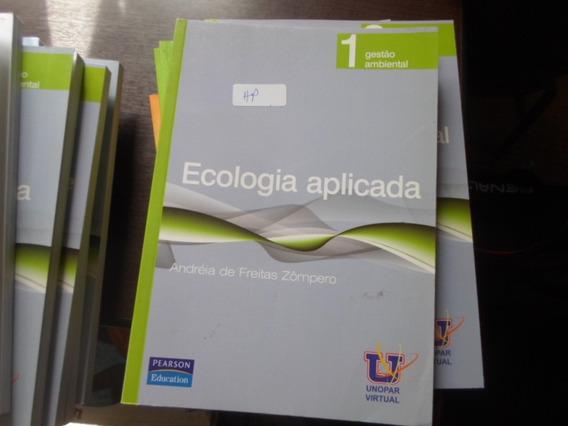 Ecologia Aplicada - Gestão Ambiental 1 / Andréia De Freitas