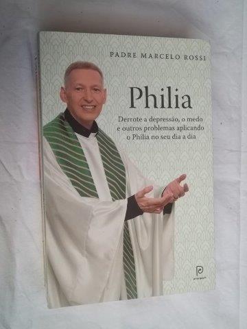 * Philia - Padre Marcelo Rossi - Livro