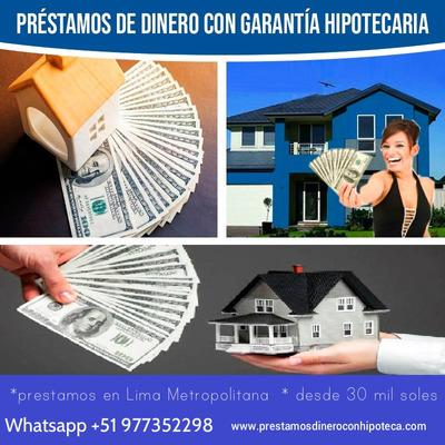 Prestamos De Dinero Con Garantía Inmobiliaria Hipotecando