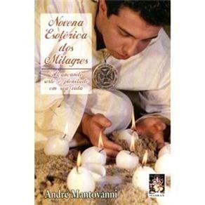 Livro Novena Esotérica Dos Milagres André Mantovanni Mundial
