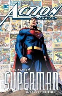 Action Comics: 80 Years Of Superman Hc Remate!