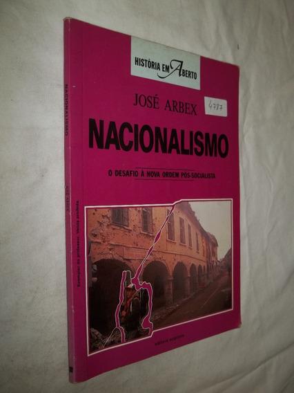 Livro - Nacionalismo - O Desafio À Nova Ordem Pós Socialista