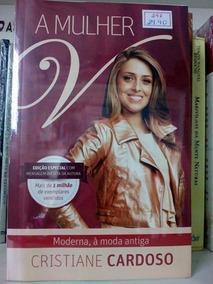 Livro A Mulher V - Moderna, À Moda Antiga