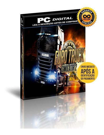 Euro Truck Simulator 2 + Todas Dlcs - Pc Digital + Brinde