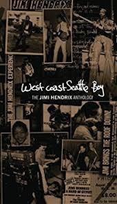 Box West Coast Seattle Boy The Jimi Hendrix Anthology Colle
