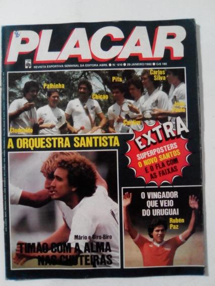 Revista Placar 610 Po Flamengo Camp Mundial 81 E Santos 1982