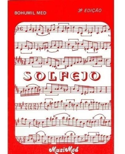 Livro Solfejo Bohumil Med 3ª Edição Music Med Brasília 1986.
