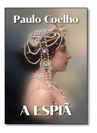 Paulo Coelho/ A Espiã Livro Completo02