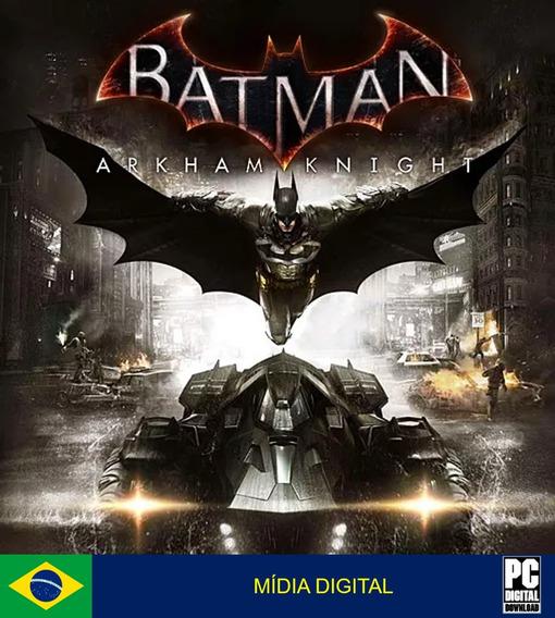 Batman Arkham Knight Pc Original Envio Digital Imediato!