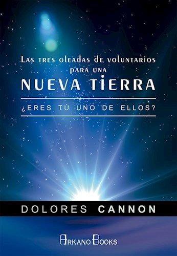 Voluntarios Para La Nueva Tierra, Dolores Cannon, Arkano