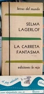 La Carreta Fantasma Selma Lagerlof