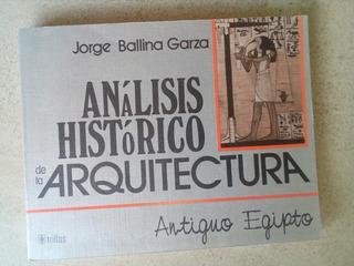 D5 Analisis Historico De La Arquitectura, Egipto- J Ballina