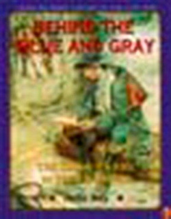 Book : Behind The Blue And Gray: The Soldier