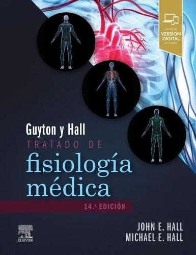 Imagen 1 de 2 de Guyton Tratado De Fisiología Médica 14va Edición