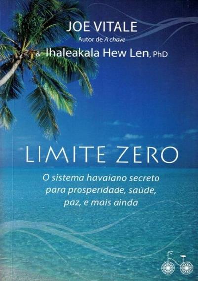 Limite Zero - O Sistema Havaiano Secreto Para Prosperidad