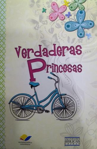 Imagen 1 de 2 de Libro Para Jóvenes Y Adolescentes Verdaderas Princesas