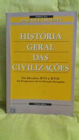 História Geral Das Civilizações - Vol. 9 - Maurice Crouzet