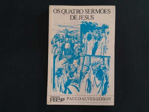 Livro Os Quatro Sermões De Jesus