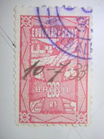 Selo Fiscal - Imposto Educação E Saúde - 200 Rs - 1933