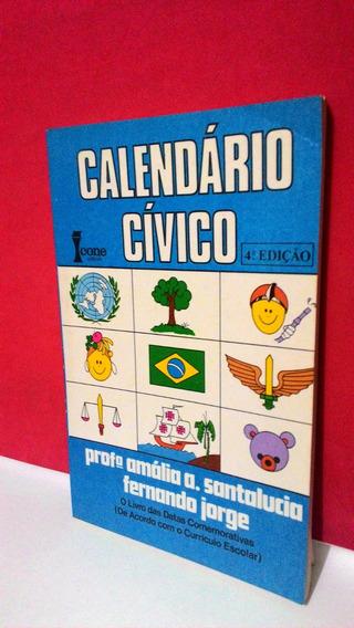 Livro Calendário Cívico - 4ª Edição - Foto Real