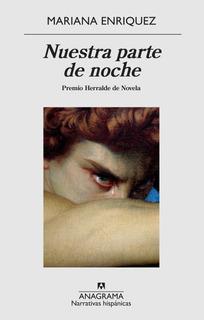Nuestra Parte De Noche - Mariana Enriquez ( 2x1 )