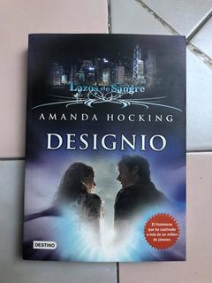 Designio- Amanda Hocking (lazos De Sangre).