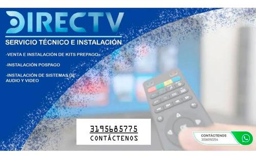 Técnico De Directv Prepago Y Pospago - Venta De Kit Prepago