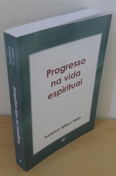 Progresso Na Vida Espiritual + Filoteia + Brinde