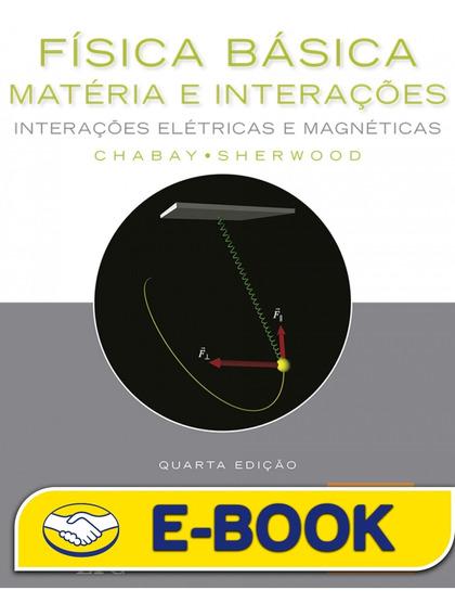 Física Básica - Matéria E Interações - Vol. 2, 4ª Edição