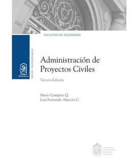 Libro Administración De Proyectos Civiles. Envio Gratis