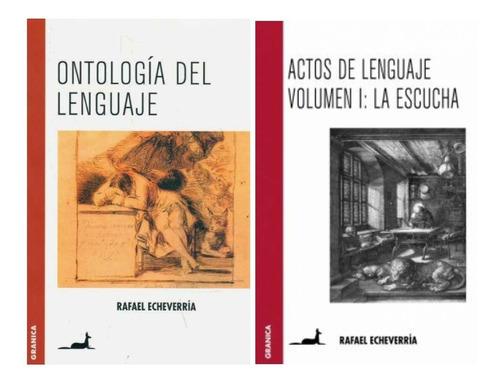 Pack Lenguaje - Ontologia Del Lenguaje + Actos De Lenguaje