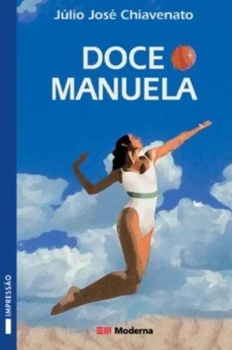 Doce Manuela - Julio José Chiavenato