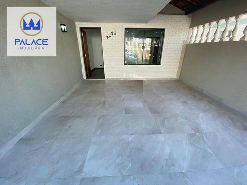 Imagem 1 de 22 de Casa Com 2 Dormitórios À Venda, 86 M² Por R$ 270.000,00 - Vila Independência - Piracicaba/sp - Ca0848