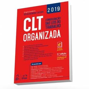 Clt Organizada Consolidação Das Leis Do Trabalho 3ª 2019