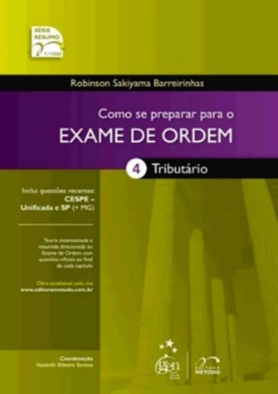 Como Se Preparar Para O Exame De Ordem - Vol. 04 - Tributa