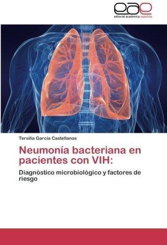 Neumonia Bacteriana En Pacientes Con Vih : Garcia Castellan